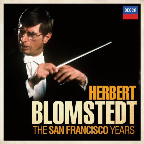 Herbert Blomstedt: The San Francisco Years