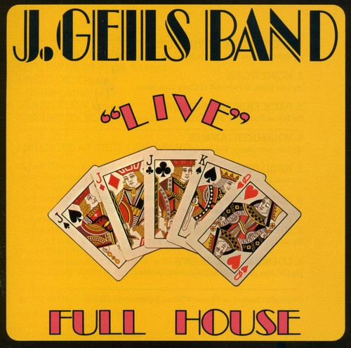 J. Geils Band-Full House Live