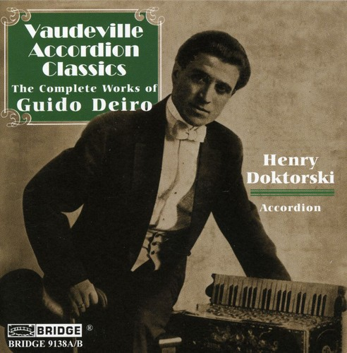 Vaudeville Accordion Classics: Compl Guido Deiro