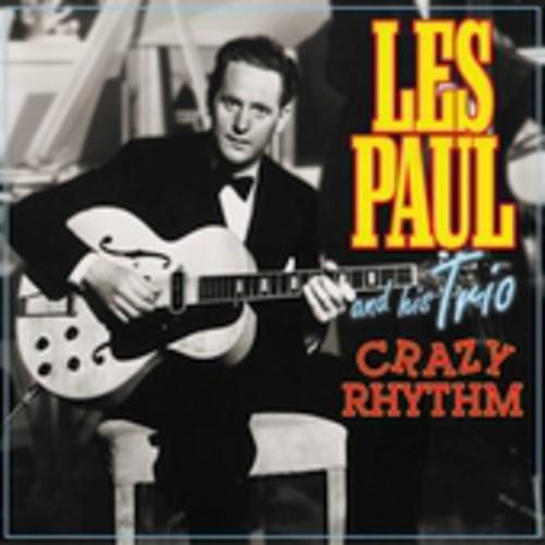 Les Paul & His Trio - Crazy Rhythm