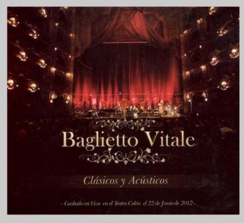 Juan Baglietto Carlos - Clasicos y Acusticos: en Vivo en El Teatro Colon