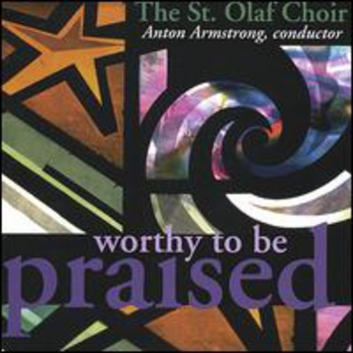 St Olaf Choir - Worthy to Be Praised