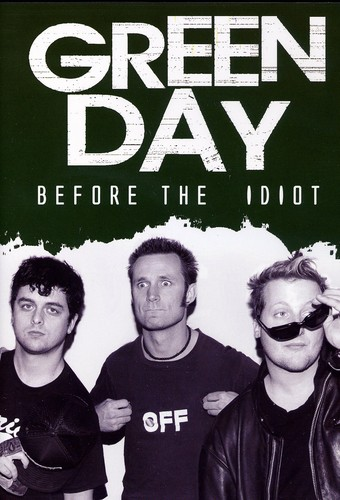Green Day - Before The Idiot