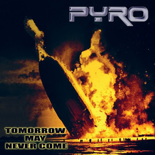 Tomorrow May Never Come [Import]