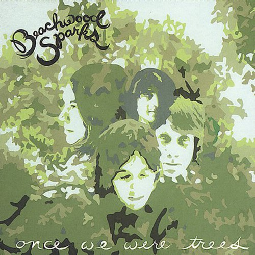 Beachwood Sparks - Once We Were Trees