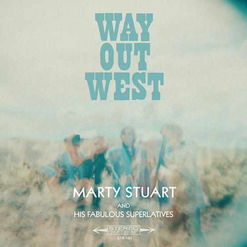 Marty Stuart-Way out West