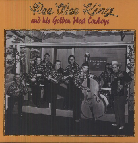 Pee Wee King & Golden West Cowboys