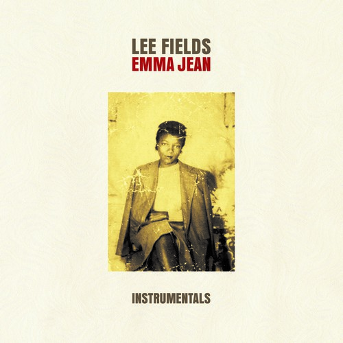Lee Fields & The Expressions - Emma Jean (Instrumentals)