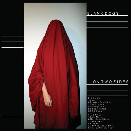 Blank Dogs - On Two Sides