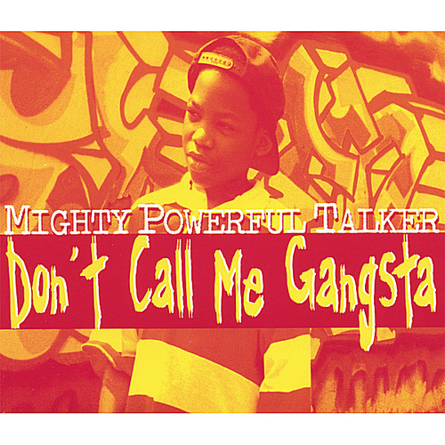 Don't Call Me Gangsta