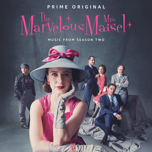 The Marvelous Mrs. Maisel [TV Series] - The Marvelous Mrs. Maisel: Season 2 [Music From The Prime Original Series]