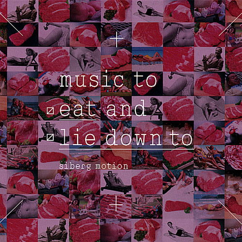 Music to Eat & Lie Down to