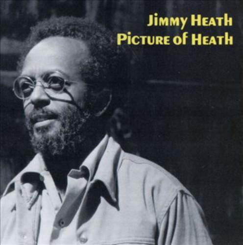 Jimmy Heath - Picture Of Heath