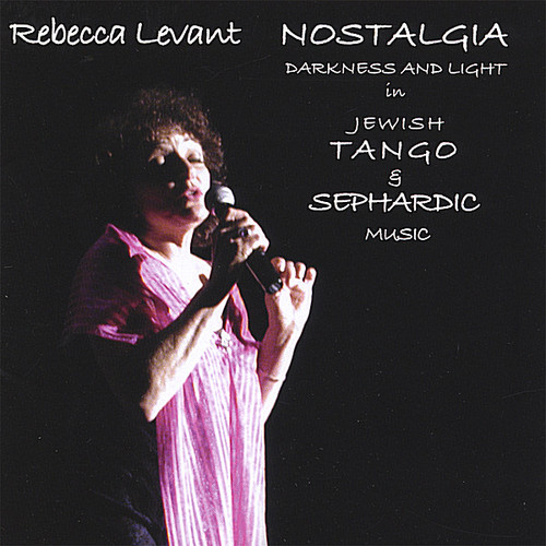 Nostalgia -Jewish Tango & Sephardic Music