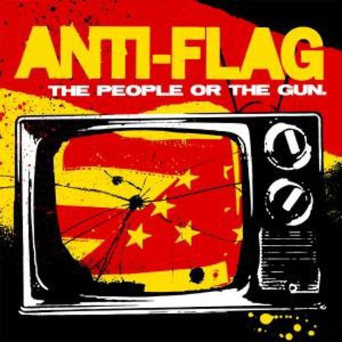 Anti-Flag - The People Or The Gun