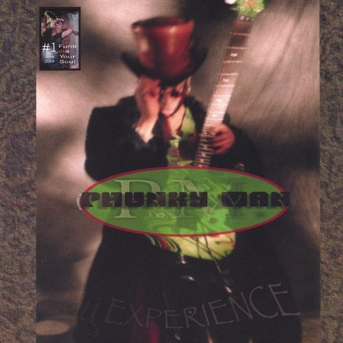 Phunkyman #1 My Experience