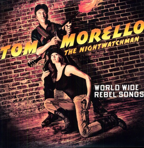 Tom Morello: The Nightwatchman - World Wide Rebel Songs [LP]
