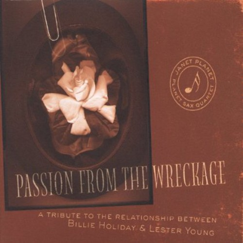 Passion from the Wreckage a Tribute to the Relatio