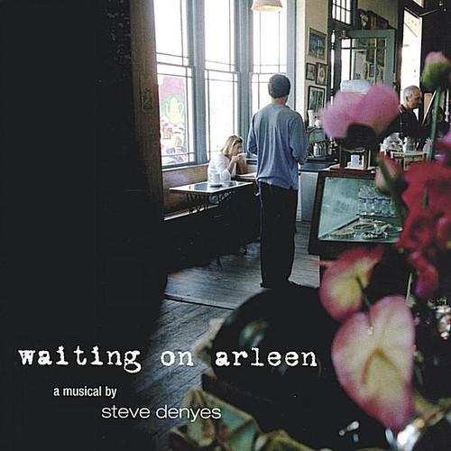 Waiting on Arleen
