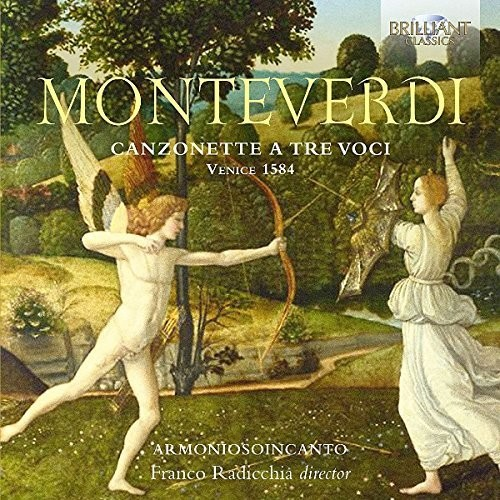MONTEVERDI: CANZONETTE A TRE VOCI VENICE 1584
