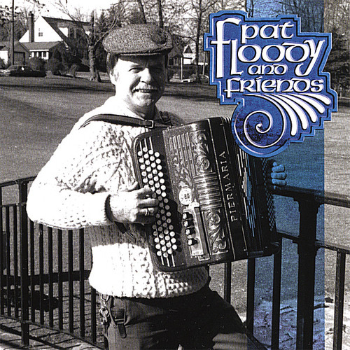 Pat Floody & Friends