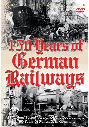 150 Years of German Railways