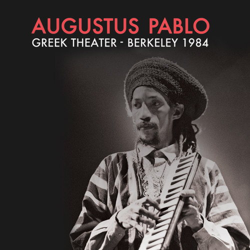 Augustus Pablo - Greek Theater - Berkeley 1984 (Red)