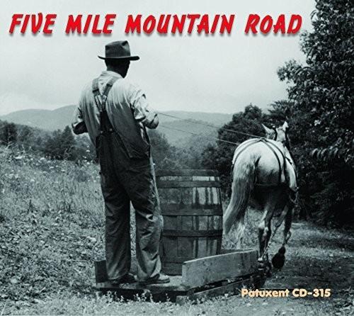 Five Mile Mountain Road - Five Mile Mountain Road