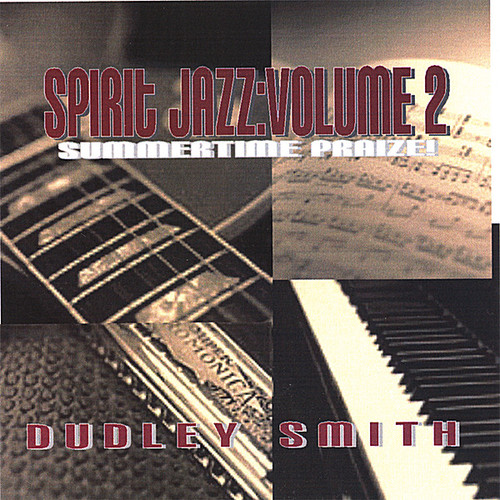 Summertime Praise: Spirit Jazz 2