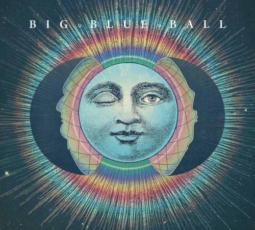 Big Blue Ball - Big Blue Ball [Cover Option 2]