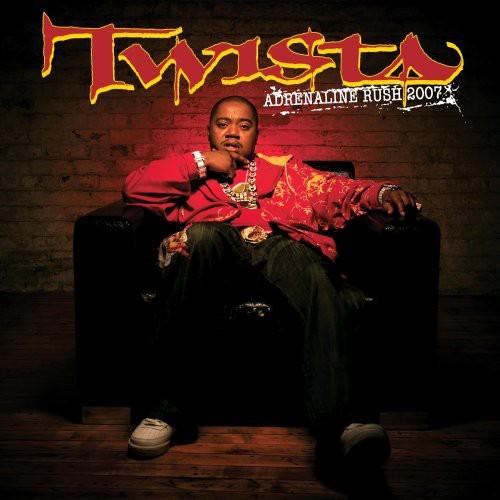 Twista - Adrenaline Rush 2007