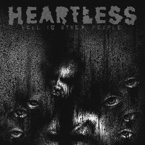 The Heartless - Hell Is Other People [Deluxe]
