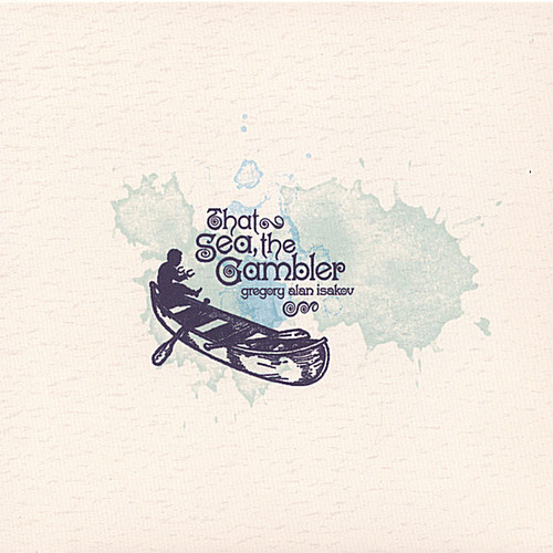 Gregory Alan Isakov - That Sea the Gambler