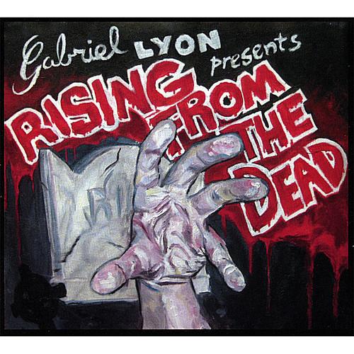 Lyon, Gabriel : Rising from the Dead