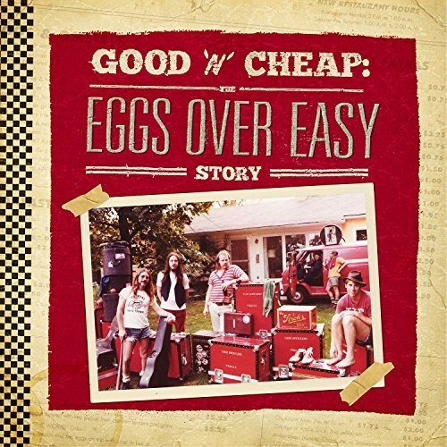 Good N Cheap: The Eggs Over Easy Story