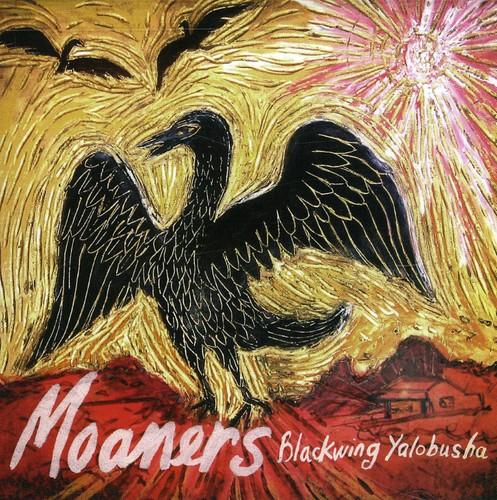Moaners - Blackwing Yalobusha