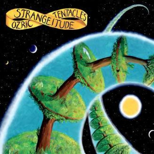 Ozric Tentacles - Strangeitude (Uk)