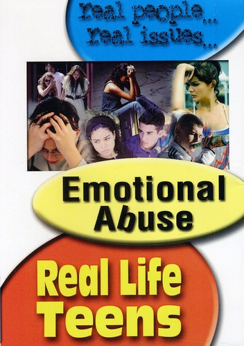 Real Life Teens: Emotional Abuse