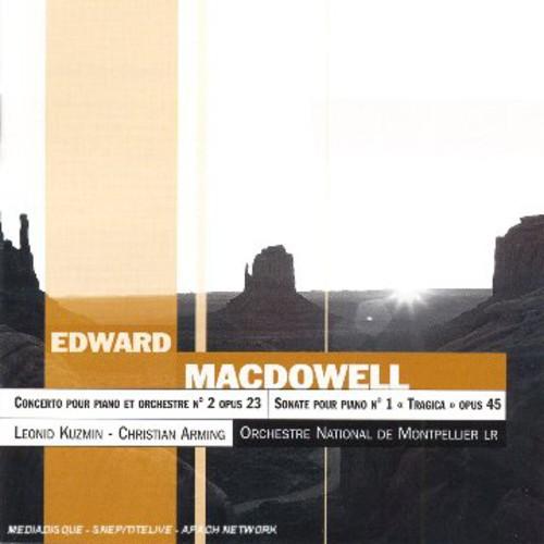 McDowell: Pno Cto No 2 /  Pno Sonata No 1