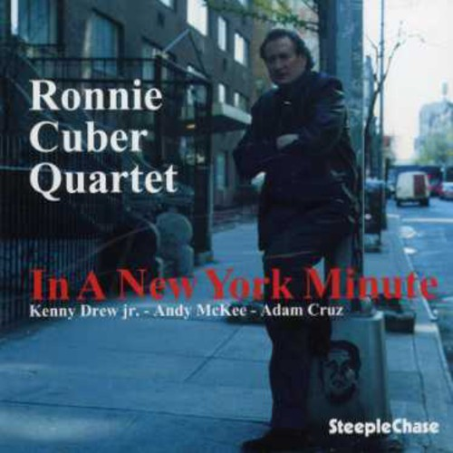 Ronnie Cuber - In a New York Minute
