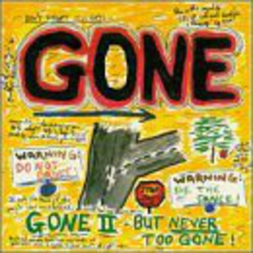 Gone II - But Never Too Gone