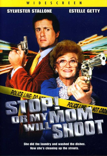 Stop or My Mom Will Shoot - Stop! Or My Mom Will Shoot