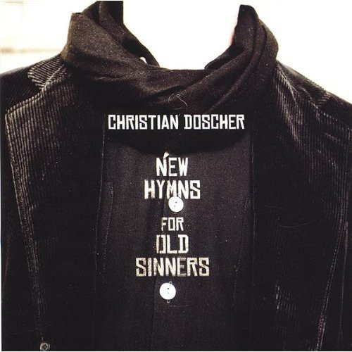 New Hymns for Old Sinners