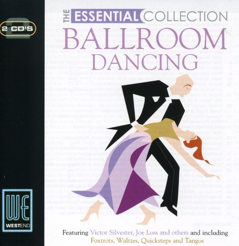Ballroom Dancing: The Essential Collection