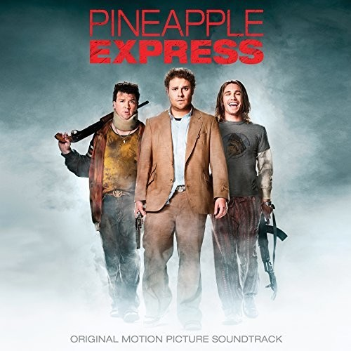 - Pineapple Express (Original Motion Picture Soundtrack)