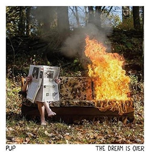 Pup - The Dream Is Over [LP]
