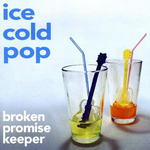 Broken Promise Keeper : Ice Cold Pop