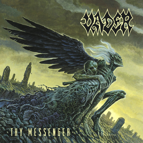Vader - Thy Messenger