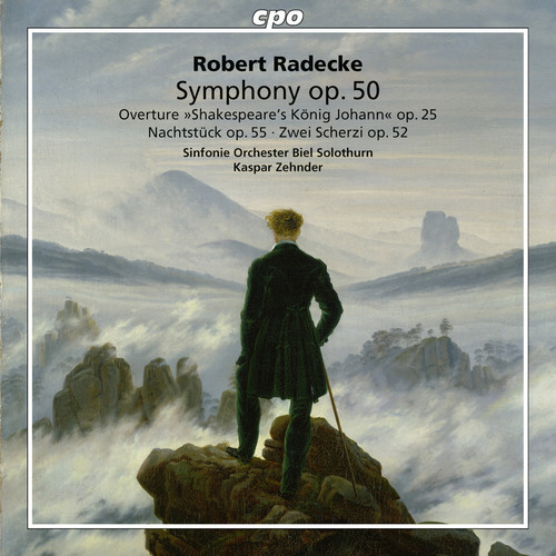 Robert Radecke: Symphonic Works