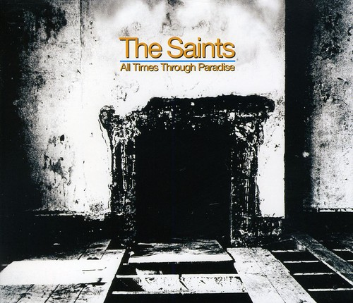 The Saints - All Times Through Paradise [Import]